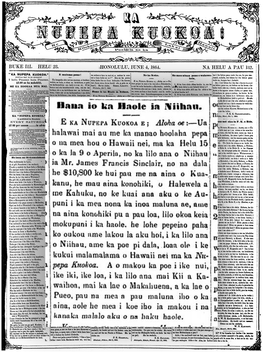 [Front page of Ka Nupepa Kuokoa] Deploring the loss of ʻāina to foreign lords, Iune 4, 1864.